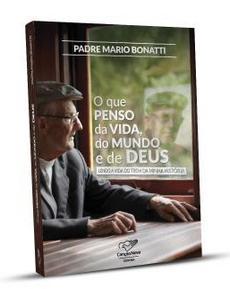 cancao-nova-lanca-autobiografia-de-padre-mario-bonatti